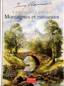 More information on L'AQUARELLE FACILE MONTAGNES & RUISSEAUX only  in French