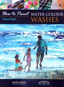 Buy How to paint WATER COLOUR WASHES by Fiona Peart  Online